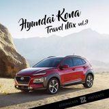 Zoohacker - Hyundai Kona Travel Mix Vol.9 (2018)