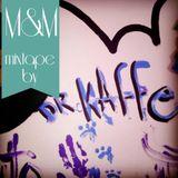 M&M Mixtape