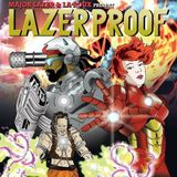 Major Lazer and La Roux Presents LazerProof