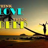 Think Love, Think Deep