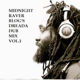 """Midnight Raver Blog's """"Dreada Dub Mix Vol. 1"""" (1-Year Anniversary Mix)"""