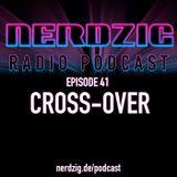 NerdzigRadio 41: Cross-Over Comics Serien Filme