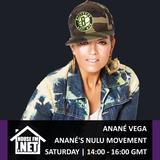 Anane Vega - Ananes Nulu Movement 06 OCT 2018