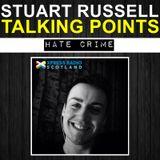 Talking Points - Hate Crime