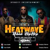 The HeatWave #1:Urban Hiphop