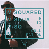 M-SQUARED MIX COLLECTION #28