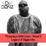 DJ Denz | Legacy Of Biggie Mix @DenzilSafo1