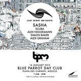 Sasha - Live @ Last Night On Earth, Blue Parrot (The BPM Festival 2015, Mexico) - 16.01.2015