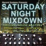 """""""Saturday Night Mixdown"""" (Original House Radio Masters) 6.4.94"""