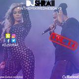 "@DJSHRAII - ""Jay Z & Beyoncé Colabs""   #InTheMixWednesdays"