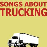 Songs About Trucking - Sweethearts Of The Radio 11