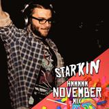 Starkin Hmmmm November Mix