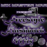 M3 FREESTYLE FLASHBACK MIX
