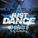 DJ David B - Just Dance - Vol. 005