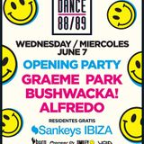 This Is Graeme Park: Dance 88/89 Opening Party  @ Sankeys Ibiza 07JUN17 Live DJ Set