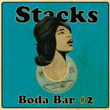 Stacks - Boda Bar Mix #2 (Bitter-Sweet Soul)