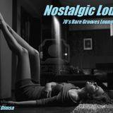 Nostalgic Lounge - 70's Rare Grooves Mix