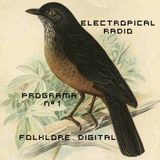ELECTROPICAL RADIO #1 FOLKORE