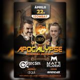 2017.04.22. - APOCALYPSE - IKON, Gyula - Saturday