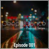 DeepNDance: Podcast Series (Episode 1)
