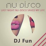 Last Night Nu-disco Saved My Life