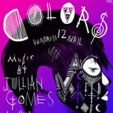 Jullian Gomes  @ Colors, Djoon, Friday April 12th, 2013