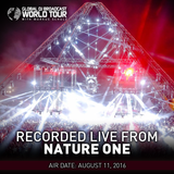 Global DJ Broadcast Aug 11 2016 - World Tour: Nature One