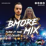 DJ PUNZO BALTIMORE CLUB MIX (TURN IT THE F*CK UP)