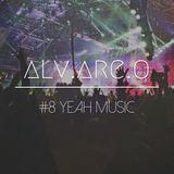 ALV.ARE.O - #8 yeahmusic