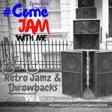 #ComeJamWithMe: RetroJamz & Throwbacks Vol. 6 (Jungle, Drum & Bass, Bass)
