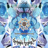 """DJ LADY1000VOLTS - """"Paradise"""" - Mix prog to full-on Psytrance - 2005"""