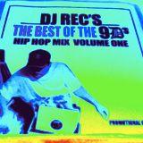 DJ REC'S    [BEST OF THE 90'S VOL ONE]