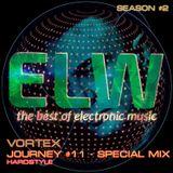 DJ VORTEX - SPECIAL GUEST ELECTROWAVES JOURNEY # 11 @RADIOTSUNAMI - 02.12.2016
