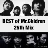 BEST of Mr.Children 25th Mix [ミスチル]