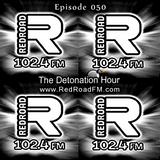 DangerousNile - The Detonation Hour Red Road FM Episode 050 (21/08/2015)