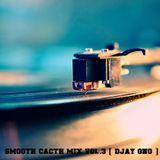 Smooth Cacth Mix Vol.3 [ Djay Gno ]