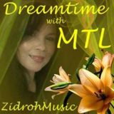Dreamtime with MTL by ZidrohMusic