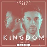 Gorgon City KINGDOM Radio 065