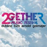 Together Music Festival 2017 - Dubline b2b Arnold Golmajer