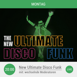 The New Ultimate Disco Funk Show mit dem Special