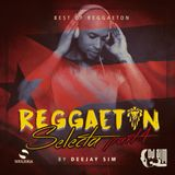 REGGAETON SELECTA PART 4 BY- DJ SIM