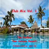 Club Mix Vol. 1 The Poolbar-San Antonio Resort
