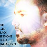 THE LAID BACK SESSIONS VOL 3 - DJ ALEX.T