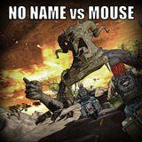 No Name vs Mouse -  Dominator - Riders of Retaliation Chinatown Cruelty (18.07.15)