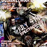 J.H. Tellher Global Warz (July 4th Spectacular)