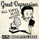 Great Depression All Vinyl Blues Mixtape of tunes from the time period 1922 to 1938