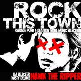 ROCK THIS TOWN by HANK THE RIPPER