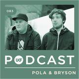 UKF Podcast #83 - Pola & Bryson