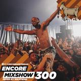 Encore Mixshow 300