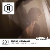 Alinea A #201 Mojo Hannah (Special 4th Birthday) (Plano B)